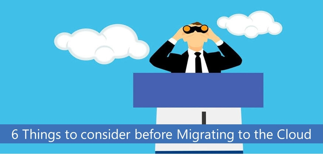 things to consider before migrating to cloud